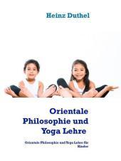 Orientalische Philosophie und Yoga