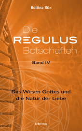 Die Regulus-Botschaften, Bd.4