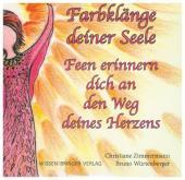 Farbklänge deiner Seele - Hörbuch, 1 Audio-CD