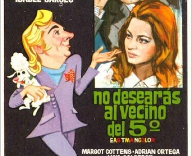 No Desearás Al Vecino Del Quinto (1970)