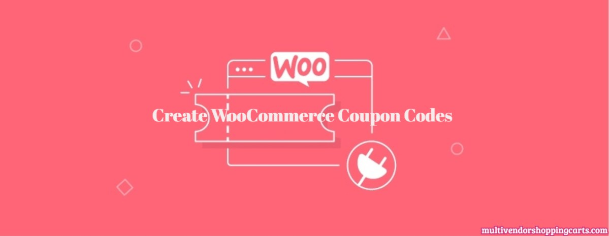 Create WooCommerce Coupon Codes