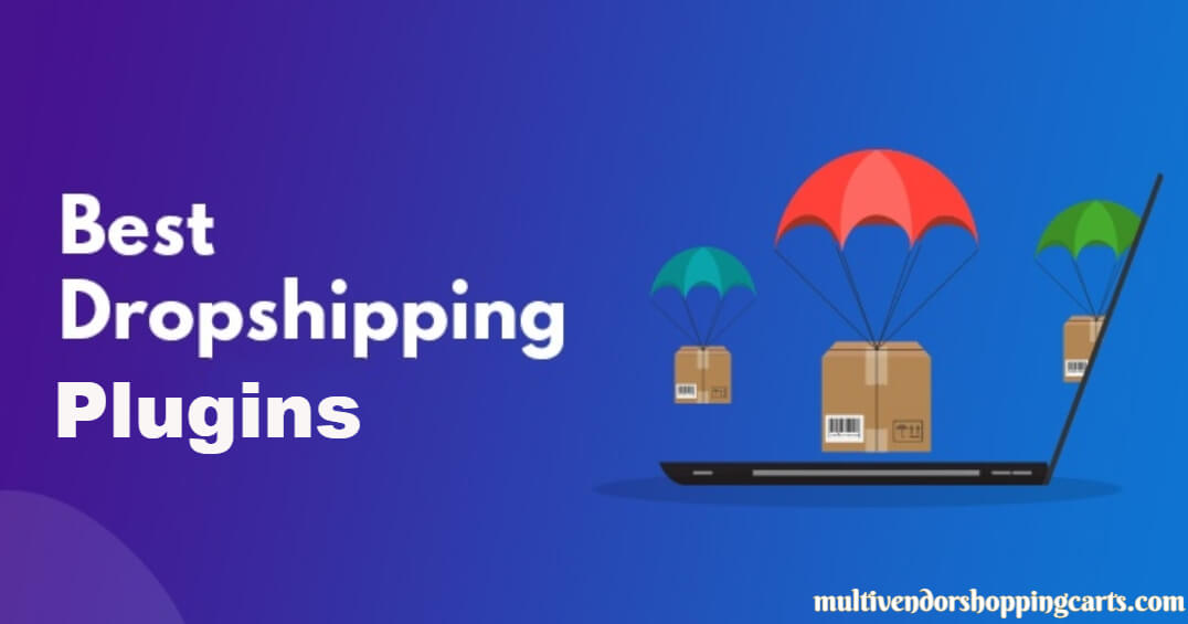 10+ Best WooCommerce Dropshipping Plugins for WordPress Stores