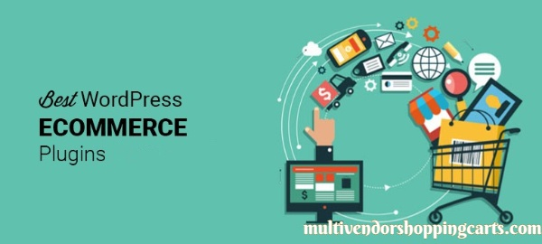 Best WordPress eCommerce Plugins For Your Store