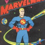 Character Spotlight: Marvelman