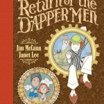 Off the Cape: Return of the Dapper Men