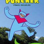 "Off the Cape: James Kochalka's ""Dragon Puncher"""
