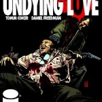 Exclusive Preview: Undying Love #2