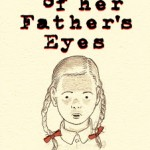 Dotter of Her Father's Eyes Gives History New Life