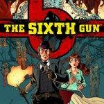 Friday Recommendation: The Sixth Gun