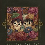 """Another Adventure in The Unknown – """"Over the Garden Wall"""" #1 [Review]"""