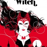 """""""Scarlet Witch"""" #1 Spells It All Out For You [Review]"""