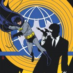 """""""Batman '66 Meets The Man From UNCLE #1"""", Hijinks Ensue [Review]"""