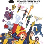 "Bailey Hoskins Enrolls in ""X-Men: Worst X-Man Ever #1"" [Review]"