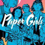 """Paper Girls"" Volume 1"