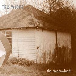 The Wrens The Meadowlands