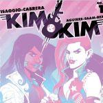 "Visaggio, Aguirre, and Cabrera Take Us On an Unusual Bounty Hunter Adventure In ""Kim and Kim"""