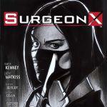 """""""Surgeon X"""" #1"""