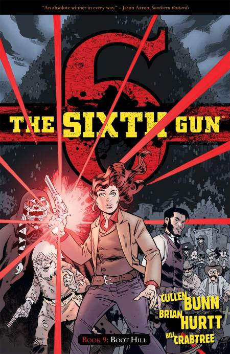 """The Sixth Gun: Boot Hill"""