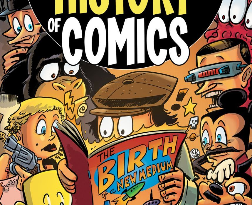 The Comic Book History of Comics #1 Featured
