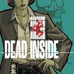 Dead Inside #1 Featured Image