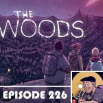 Pop Culture Hound – Episode 226: Emerging from The Woods with Mike Dialynas