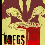 """The Dregs"" #1"