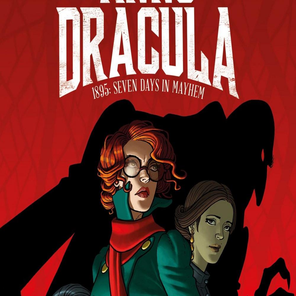 """""""Anno Dracula: 1895 – Seven Days in Mayhem"""" #1"""
