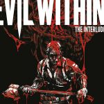 """""""The Evil Within"""" #2.1"""