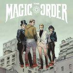 "Millarworld Announces First Netflix Collaboration, ""The Magic Order"""