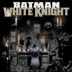 """""""Batman: White Knight"""" #2"""