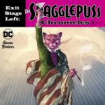 """Exit Stage Left: The Snagglepuss Chronicles"" #1"