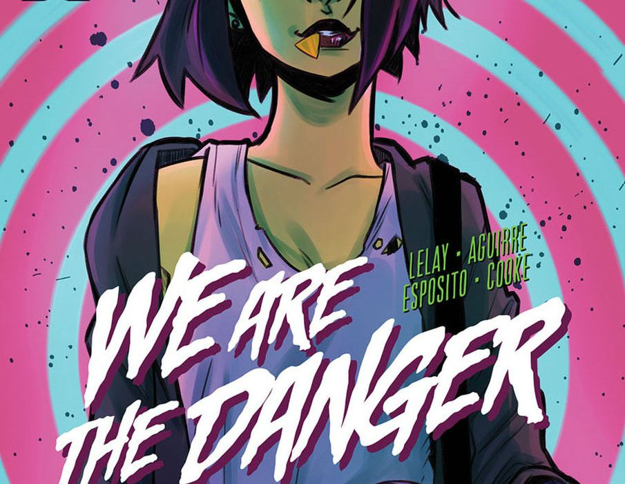 We Are The Danger Featured