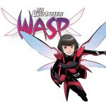 """Unstoppable Wasp"" Returns in October"
