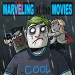 Marveling at the Movies Season 2, Episode 1: We're Back! (Or, What's a DC?)