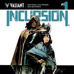 "Valiant's ""Incursion"" Strikes in 2019"