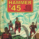 "Lemire, Fawkes, and Kindt Unite for ""Black Hammer '45"""