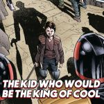 Multiver-City One: 2000 AD Prog 2128 – The Kid Who Would Be The King of Cool!