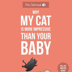 The-Oatmeal-Why-My-Cat-Is-More-Impressive-Than-Your-Baby-featured