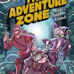 """The Adventure Zone: Murder on the Rockport Limited"""