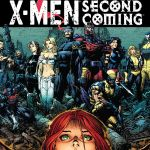 """X-Men: Second Coming"" and X-Force"