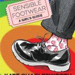 """""""Sensible Footwear"""""""