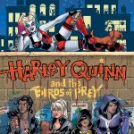 "NYCC '19: DC Comics Announces Conner, Palmiotti and Mounts's ""Harley Quinn and the Birds of Prey"""
