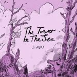 """""""The Tower in the Sea"""""""
