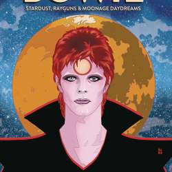 Bowie Stardust Rayguns and Moonage Daydream featured