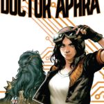 """""""Doctor Aphra"""" #1-3"""