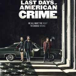 The Last Days of American Crime movie poster featured