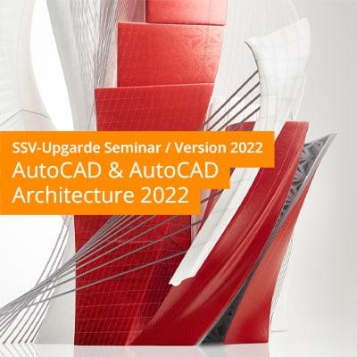 AutoCAD & AutoCAD Architecture 2022