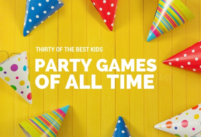 30 of the Best Kids Party Games of All Time    Mum Central 30 of the Best Kids Party Games of All Time