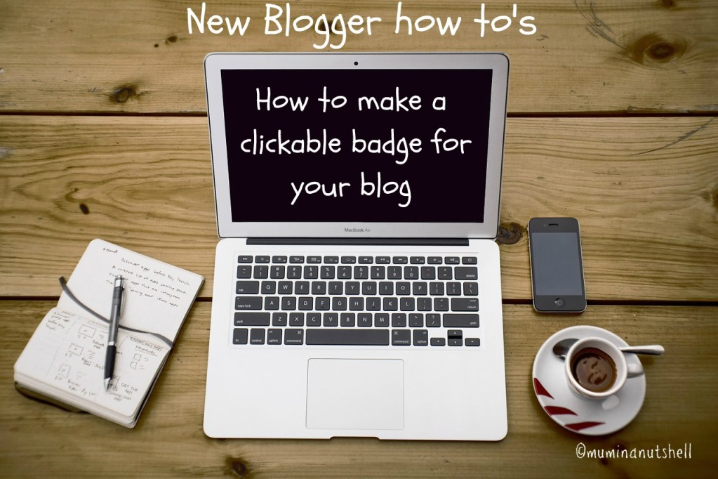 How to make a blog badge.