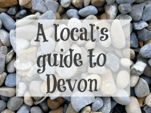 A local's guide to visiting Devon by Mum in a nutshell https://muminanutshell.com